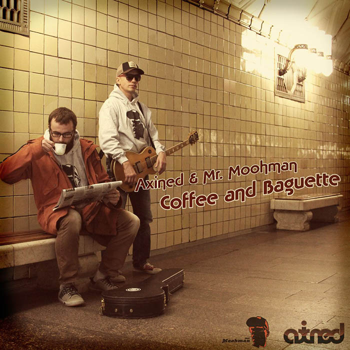 Axined & Mr. Moohman - Coffee and Baguette