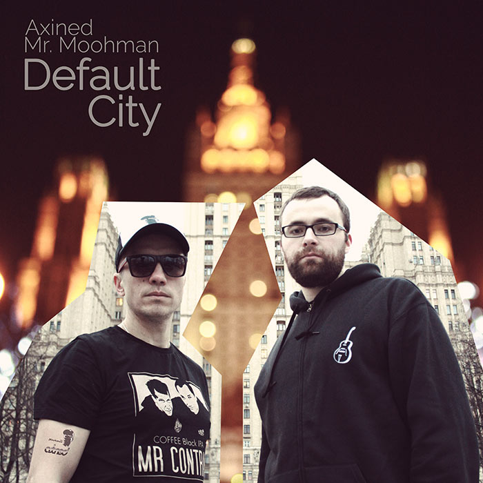 Axined & Mr. Moohman - Default City (Single)