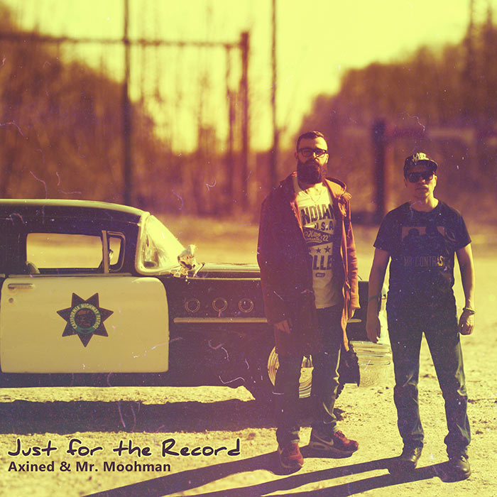 Axined & Mr. Moohman - Just for the Record (Single)